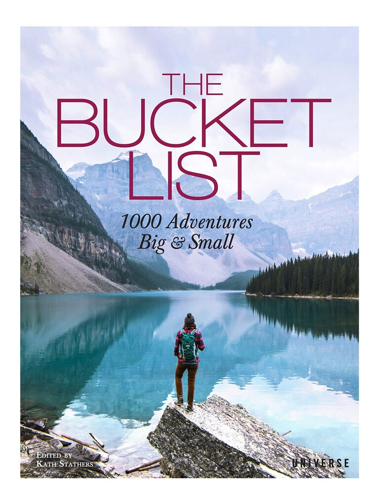 The Bucket List 1000 Adventures Big & Small by Kate Sathers