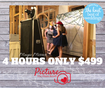 Picture This: $499 Magic Mirror Photo Booth For 4 Hrs!