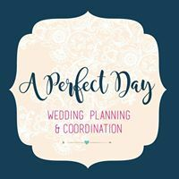 A Perfect Day Wedding Planning & Coordination