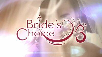 A Bride's Choice