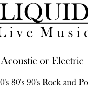 Holbrook, NY Cover Band | Liquid | 70s, 80s, 90s Cover Band
