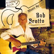 Annapolis, MD Singer Guitarist | Music by Bob Brotto