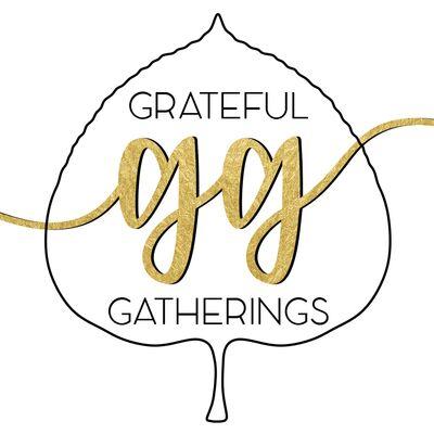 Grateful Gatherings