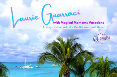Magical Moments Vacations by Laurie Guarraci