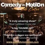 Cambridge, ON Comedian | Comedy In Motion with Bob Cates - NOW VIRTUAL!