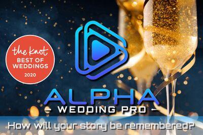 Alpha Digital Pro- Wedding Films