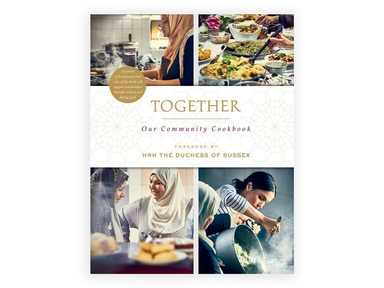 Together: Our Community Cookbook by The Hubb Community Kitchen and HRH The Duchess of Sussex