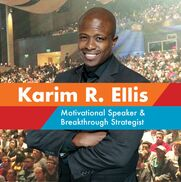 Cincinnati, OH Motivational Speaker | Karim R. Ellis - Speaker & Breakthrough Strategist