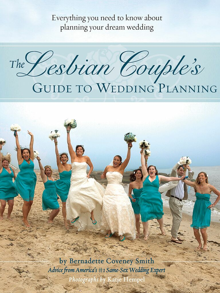 The best wedding planning books for lgbtq couples the lesbian couples guide to wedding planning junglespirit Image collections