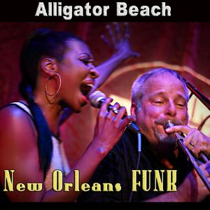 Hermosa Beach, CA Funk Band | Alligator Beach