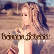Fort Worth, TX Country Singer | Brianna Fletcher