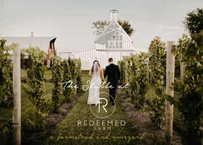 REDEEMED FARM – A Farmstead and Vineyard