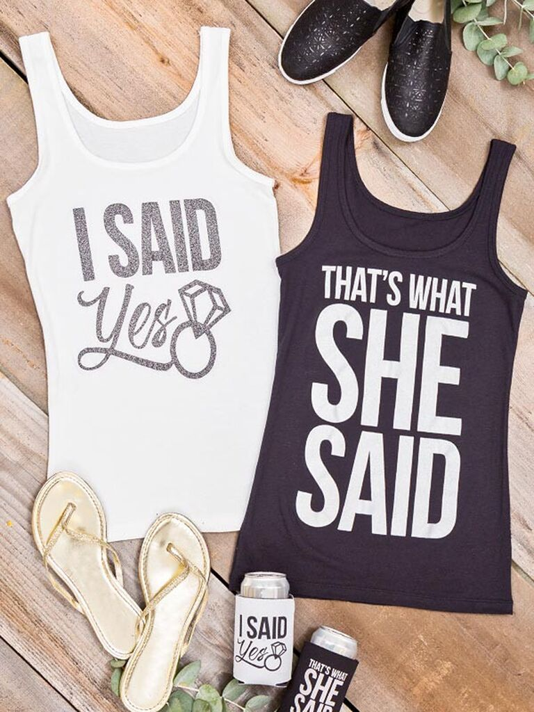 I Said Yes And That S What She Funny Bachelorette Party Tank