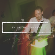 Kansas City, MO Cover Band | In Good Company