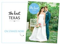 The Knot Texas fall and winter 2015 issue on newsstands now