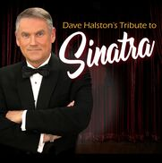 Dallas, TX Frank Sinatra Tribute Act | Dave Halston and The Magic of Sinatra!