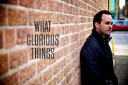 Denver, CO Christian Rock Band | What Glorious Things