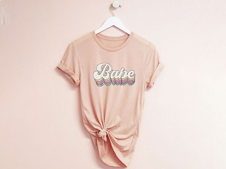 Babe bridesmaid T-shirt for getting ready