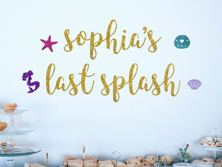 Mermaid bachelorette last splash party banner