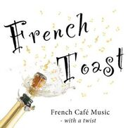 Costa Mesa, CA French Band | French Toast