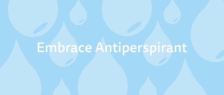 Embrace Antiperspirant