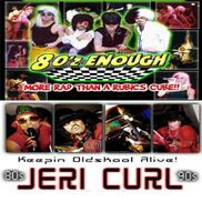 Corona, CA Dance Band | 80z Enough/ Jeri Curl