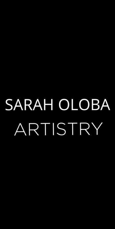 Sarah Oloba Artistry