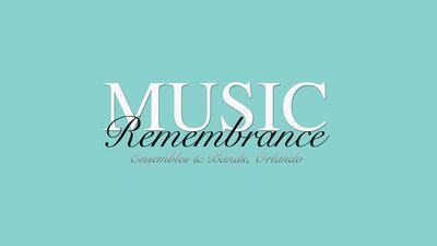 Music Remembrance
