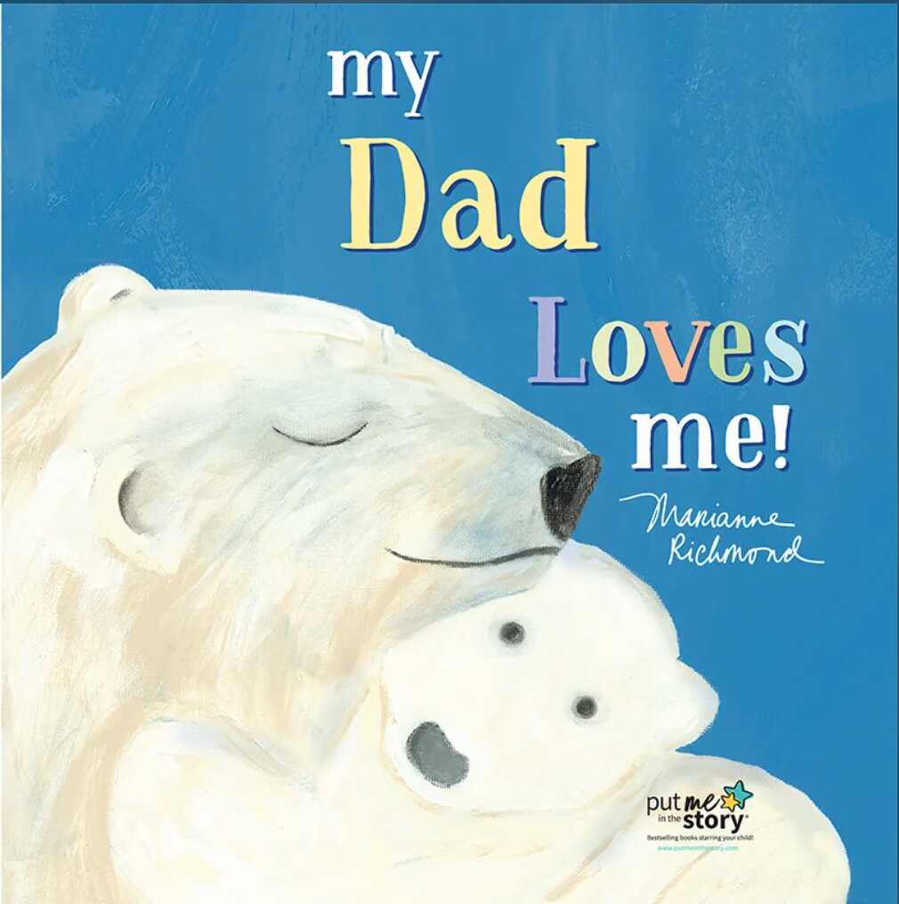 "book cover of book titled ""my dad loves me"" with papa and baby polar bear illustration"