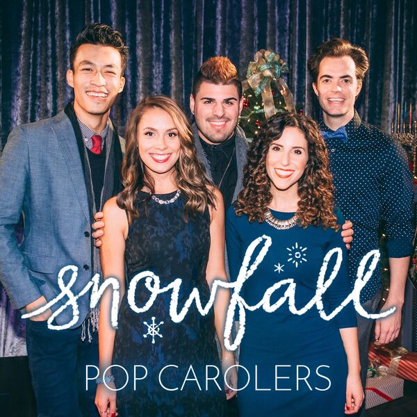 Snowfall Pop Carolers - Christmas Caroler - Los Angeles, CA