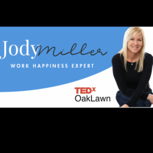 Santa Barbara, CA Keynote Speaker | Jody B. Miller | CEO| Work Happiness Expert |TEDx