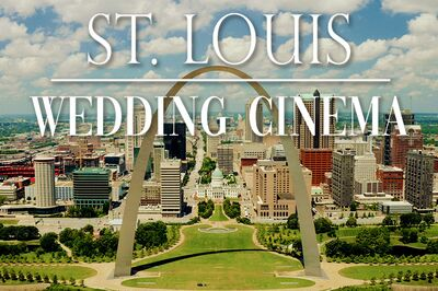 St. Louis Wedding Cinema