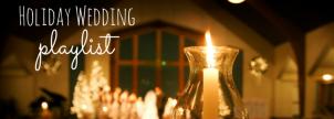Silver Bells, Meet Wedding Bells: Holiday Wedding Music