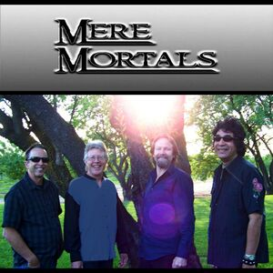 Sacramento, CA Cover Band | Mere Mortals Band