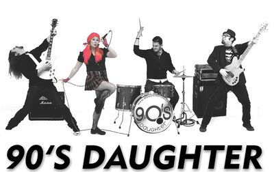 """90's Daughter - voted """"Best Band"""" 2013/14/15/16"""