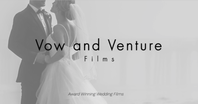 Vow and Venture Films
