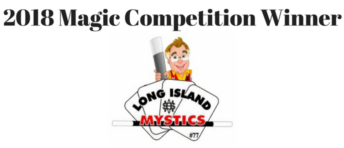 The Amazing Bart - 2018 Winner LI Mystics Contest - Magician - Farmingdale, NY