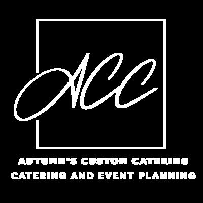 Autumn's Custom Catering & Event Planning, LCC