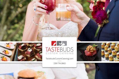 Tastebuds Custom Catering