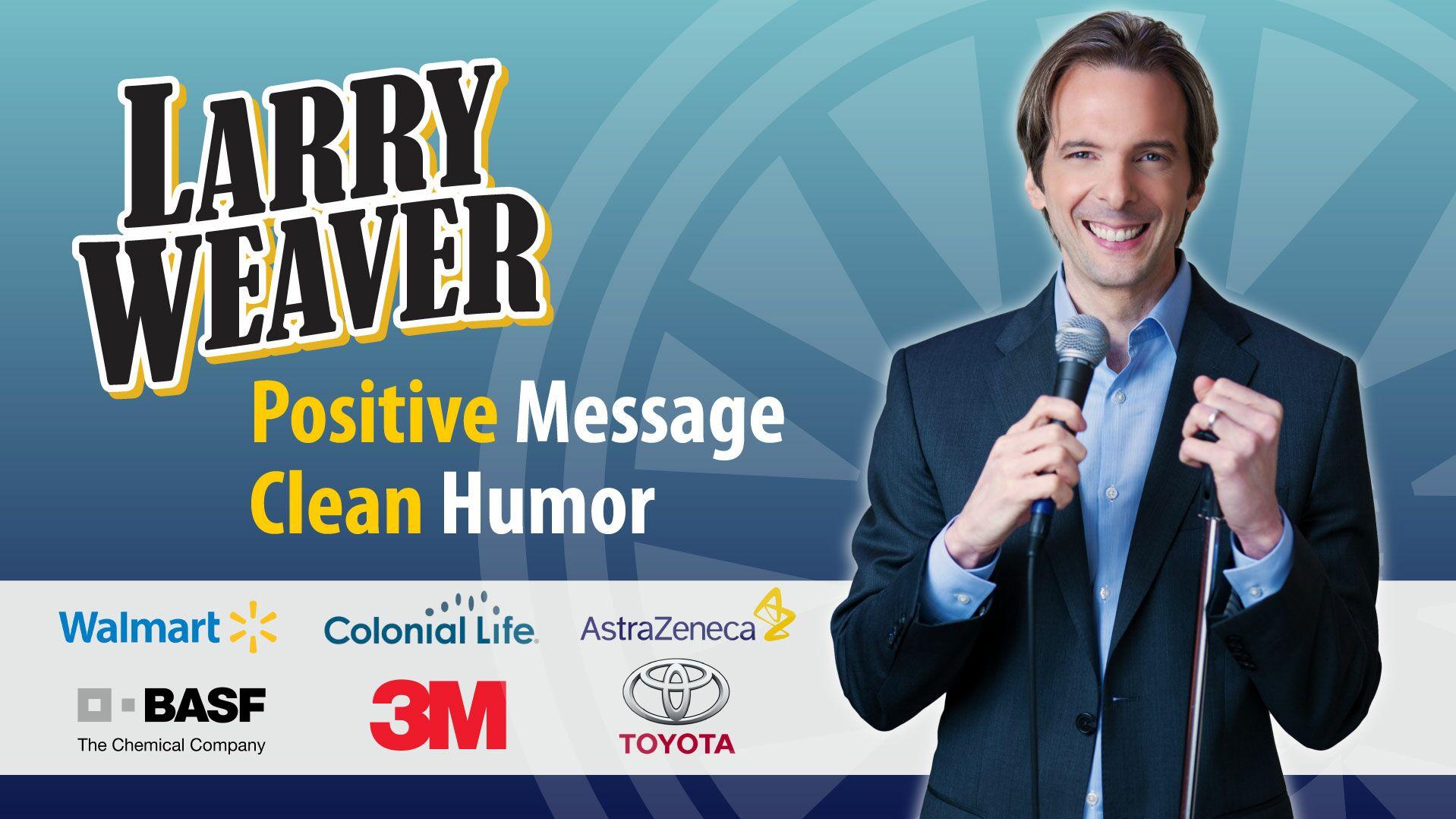 Larry Weaver - Funny and Motivational Speaker! - Motivational Speaker - Orlando, FL