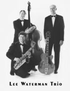 San Francisco, CA Jazz Trio | Lee Waterman Trio