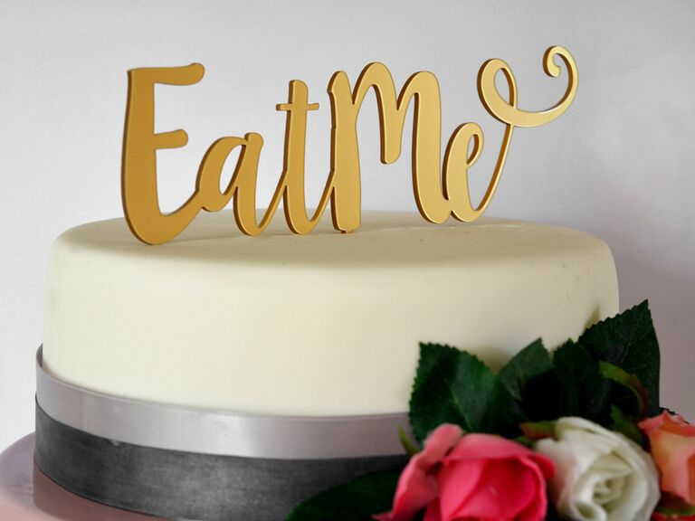 Eat Me gold wedding cake topper