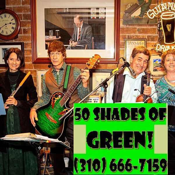 50 SHADES OF GREEN! Great St. Patrick's Day Music  - Irish Band - Hollywood, CA