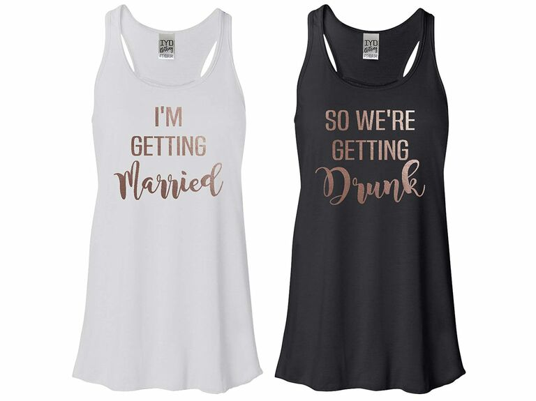 """""""i'm getting married"""" and """"so we're getting drunk"""" bachelorette party tank tops"""