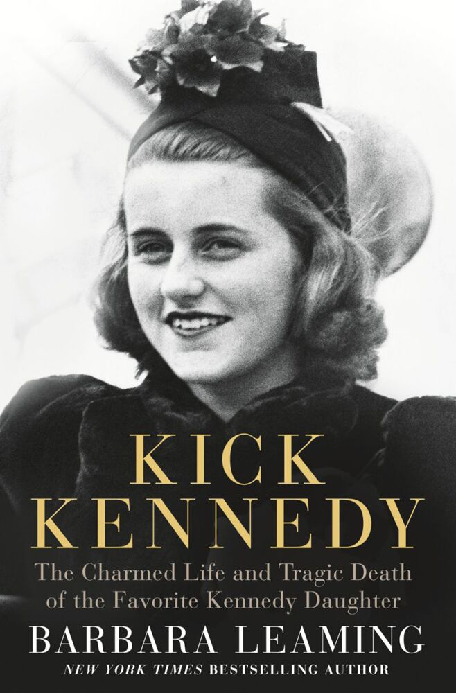 Kick Kennedy Biography by Barbara Leaming
