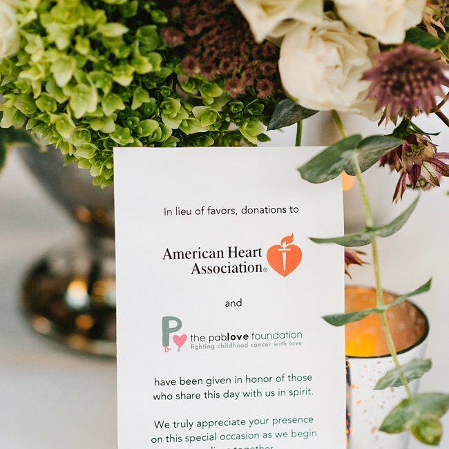 Instead of favors, donations were made to the American Heart Association and The Pablove Foundation in tribute to the couple's loved ones.